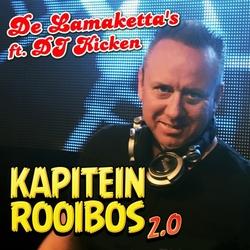 Lamaketta's ft. DJ Kicken - Kapitein Rooibos 2.0  CD-Single