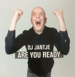 DJ Jantje - Are you ready   CD-Single