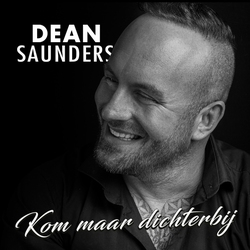 Dean Saunders - Kom Maar Dichterbij  CD-Single
