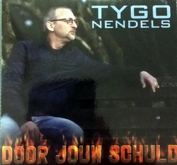 Tygo Nendels - Door jouw schuld  CD-Single
