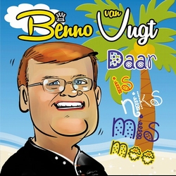 Benno van Vugt - Daar is niks mis mee  CD-Single