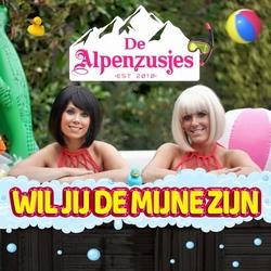 Alpenzusjes - Wil Jij De Mijne Zijn  CD-Single