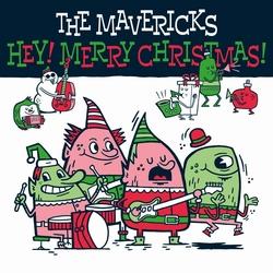 The Mavericks - Hey! Merry Christmas!  CD
