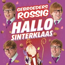 Gebroeders Rossig - Hallo Sinterklaas  CD-Single