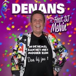 Denans ft. Feest DJ Melvin - In De Hemel Kan Het Niet Mooier  2Tr. CD Single