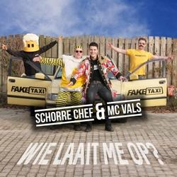 Schorre Chef & MC Vals - Wie Laait Me Op?  CD-Single