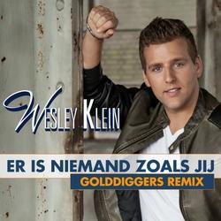 Wesley Klein - Er Is Niemand Zoals Jij (Golddiggers Remix)  CD-Single