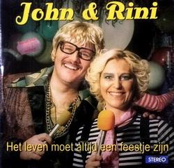 John & Rini - Het leven moet altijd een feestje zijn   CD-Single