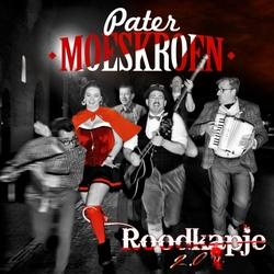 Pater Moeskroen - Roodkapje 2.0  CD-Single