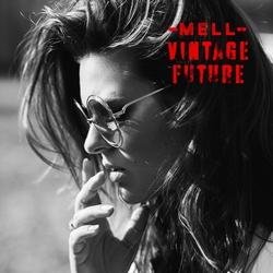 Mell & Vintage Future - Mell & Vintage Future  CD