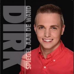 Dirk - Spiegel aan de wand  CD-Single