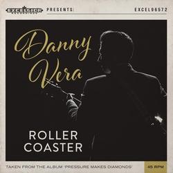 """Danny Vera - Roller Coaster (Ltd)  7"""""""
