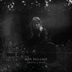 Ilse DeLange - Gravel & Dust  CD