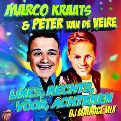 Marco Kraats & Peter van de Veire - Links, Rechts, Voor.....  CD-Single