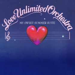 The Love Unlimited Orchestra - My Sweet Summer Suite  LP