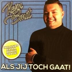 Kevin Smit - Als jij toch gaat  2Tr. CD Single
