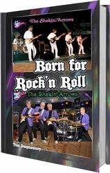 The Shakin' Arrows - Born For Rock 'N Roll   Boek