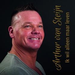 Arthur van Steijn - Ik wil alleen maar leven (remix 2019)  CD-Single