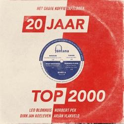20 Jaar Top 2000 - Het Grote Koffietafelboek   Boek + 10'' lp