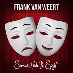 Frank van Weert - Soms Heb Ik Spijt  CD-Single