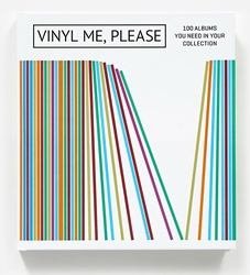 Vinyl Me, Please: 100 Albums You Need in Your Collection  Boek