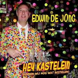 Edwin de Jong - Hey Kastelein (Kunnen Wij Nog Wat Bestellen)  2Tr. CD Single
