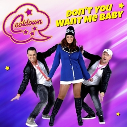 Cooldown Café - Don't You Want Me Baby  CD-Single