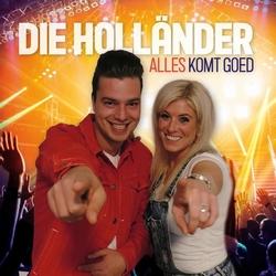 Die Hollander - Alles komt goed  CD-Single