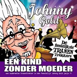 Johnny Gold - Een Kind Zonder Moeder   CD-Single