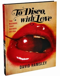 To Disco, With Love - The Records That Defined an Era   Boek