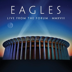 Eagles - Live from The Forum  MMXVIII   CD2