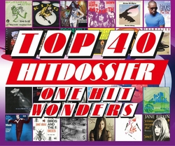 Top 40 Hitdossier - One Hit Wonders   CD5