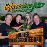 Gebroeders Ko ft. Gerard Joling - Dochter Van De Groenteboer  CD-Single