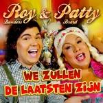Roy Donders & Patty Brard - We Zullen De Laatsten Zijn  CD-Single