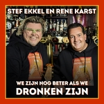 Stef Ekkel & René Karst - We Zijn Nog Beter Als We....  CD-Single