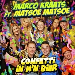 Marco Kraats - Confetti In M'n Bier (ft. Matsoe Matsoe)  CD-Single