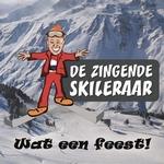 De Zingende Skileraar - Wat een feest  CD-Single