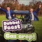 Dubbel Feest - Gas erop   CD-Single