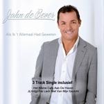 John De Bever - Als Ik 't Allemaal Had Geweten (Ltd Edit)  3Tr. CD Single