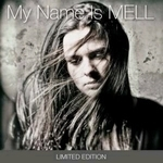 Mell - my name is MELL (exclusieve & limited editie)   4 Track EP