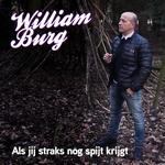 William Burg - Als Jij Straks Nog Spijt Krijgt  CD-Single