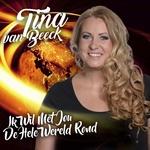 Tina Van Beeck - Ik Wil Met Jou De Hele Wereld Rond  2Tr. CD Single
