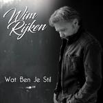 Wim Rijken - Wat Ben Je Stil  CD-Single
