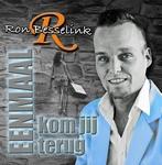 Ron Besselink - Eenmaal Kom Jij Terug  CD-Single