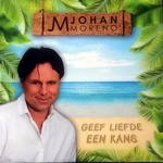 Johan Moreno - Geef liefde een kans  CD-Single