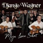 Django Wagner - Mijn Lieve Schat  CD-Single