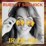 Ruby ft. Side Kick - Ik Zie Jou  CD-Single