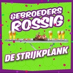 Gebroeders Rossig - De Strijkplank  CD-Single