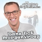 Marco de Hollander - Dans tot morgenvroeg  CD-Single