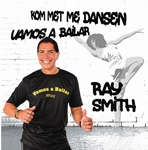 Ray Smith - Vamos a Bailar/Kom met me dansen  2Tr. CD Single